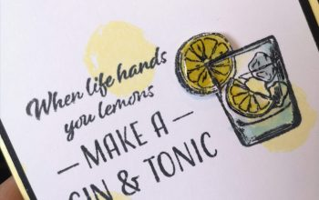 Crafters Companion – Life's Lemons (let's have a G&T!)