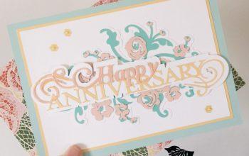 Wedding Anniversary Card using the Cricut Maker