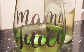 Wine glass – 'Mama Juice' with Cricut.